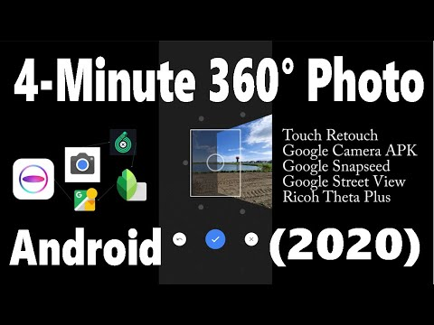 How to Take a 360° Photo with an Android Phone in 4-Minutes