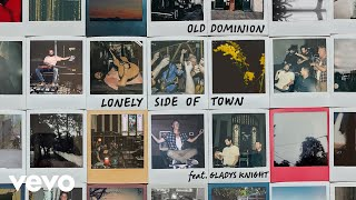 Old Dominion Lonely Side Of Town