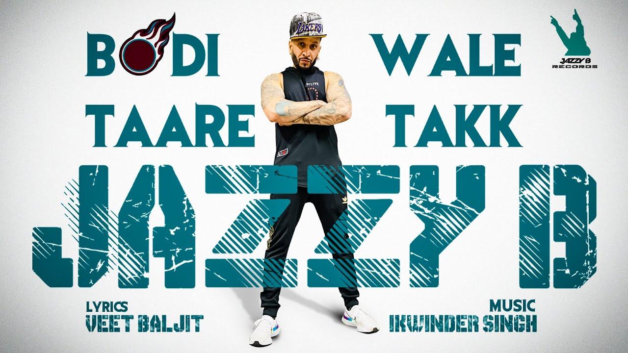 BODI WALE TAARE TAKK LYRICS - Jazzy B