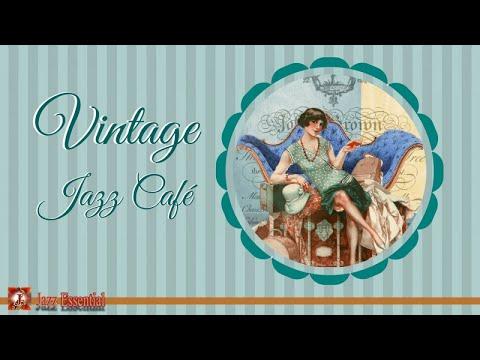 Vintage Jazz Cafè Mix - 1920s, 30s, 40s   Swing & Jazz