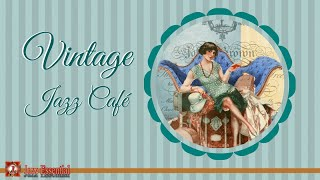 Vintage Jazz Cafè Mix   1920s, 30s, 40s | Swing & Jazz