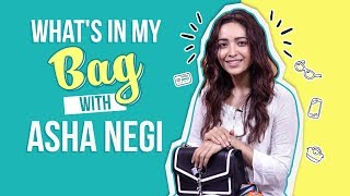 What's In My Bag With Asha Negi | Fashion | Bollywood| Pinkvilla