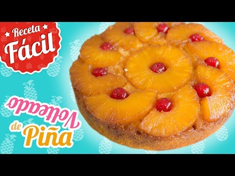 VOLTEADO DE PIÑA | Receta fácil y deliciosa | Quiero Cupcakes!