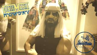 TonteMania MONDAY The Sheikh Show