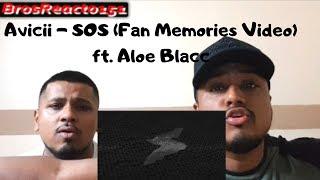 Avicii   SOS (Fan Memories Video) Ft. Aloe Blacc REACTION