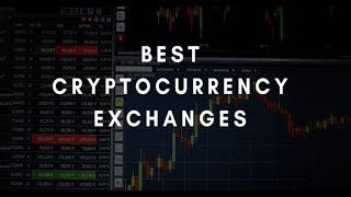 Top 5 Best Cryptocurrency Exchanges in 2019 - 2020 | Best Crypto Exchanges Out There