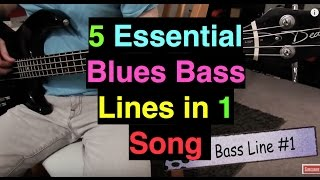 5 Essential Blues Bass Lines in 1 Song