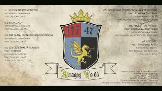 Dragonu AKA 47 - N-o să mai fiu niciodată un drogat