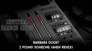 Barbara Doust - I Found Someone (Amen Remix) [HQ]