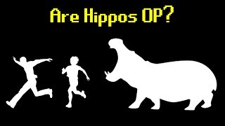 Are Hippos OP?