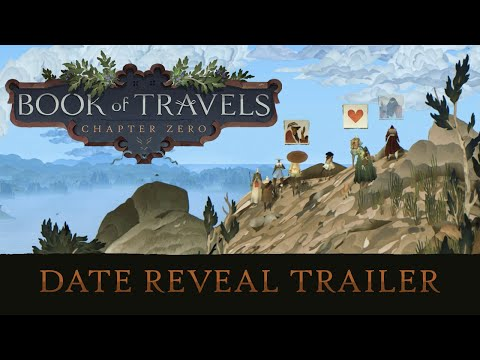 Book of Travels Delays Early Access To August 30th, Releases New Reveal Trailer