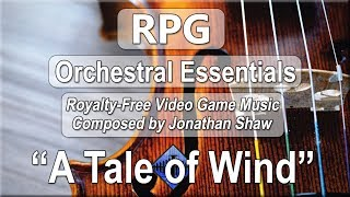 """Free Video Game Music - """"A Tale of Wind and Water"""" (RPG Orchestral Essentials)"""