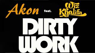 Akon Feat  Wiz Khalifa - Dirty Work  NEW 2013 (Hot Song)