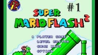 Super Mario Flash 2: Main Game - Part 1