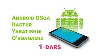 01 Android OS ga dasturlar yaratish - Kirish