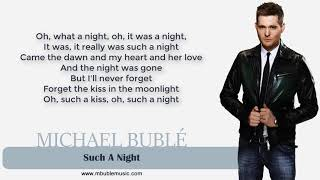 Michael Bublé   Such A Night [Lyrics]