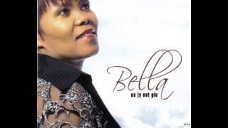 Bella  As jy net glo