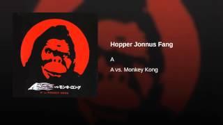 Hopper Jonnus Fang