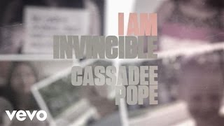 Cassadee Pope - I Am Invincible (Lyric Version)