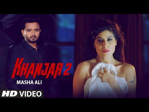 Khanjar 2 (Full Song) Masha Ali | G Guri | Aman Barwa | Latest Punjabi Songs 2019