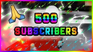 THANK YOU FOR 500 SUBSCRIBERS!