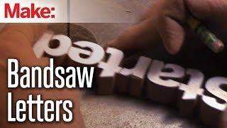 DiResta  Bandsaw Letters