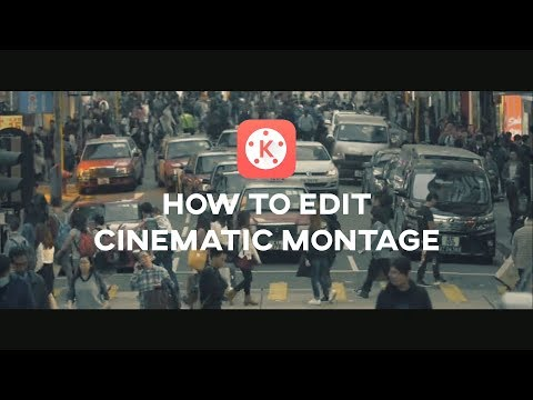 How to Edit Cinematic Montage using Android | KineMaster