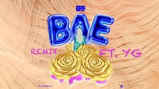 O.T. Genasis   Bae (Remix) (Ft. YG)