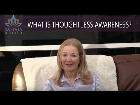 What is Thoughtless Awareness?