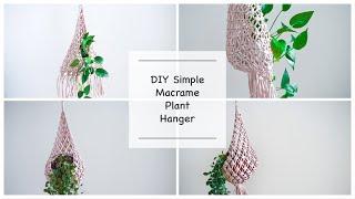 DIY Macrame Plant Hanger #6 / Super Easy For Macrame Beginners