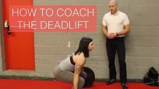 HOW TO COACH THE DEADLIFT