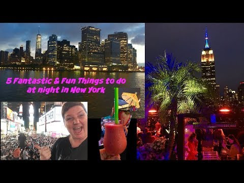 New York  5 Fun & Fantastic things to do at Night in New York
