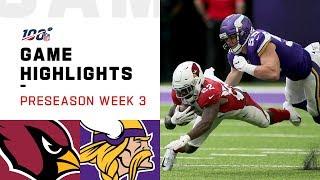 Cardinals vs. Vikings Preseason Week 3 Highlights | NFL 2019