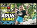 Download Lagu DJ ADUH MAMAE BASS GLER BIKIN  JATUH CINTA Mp3 Free