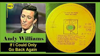 Andy Williams - If I Could Only Go Back Again 'Vinyl'