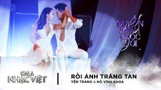 Rồi Ánh Trăng Tan - Yến Trang ft. Hồ Vĩnh Khoa