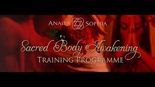 What Is Sacred Body Awakening? Part 1