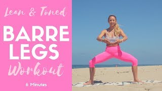 BARRE WORKOUT for Legs | 6 Minutes to Lean and Toned Legs, Thighs, and Buns by Action Jacquelyn