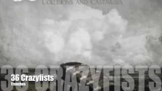 36 Crazyfists-Trenches