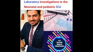 Laboratory investigations in the pediatric ICU. Prof. Mohammed Gamil