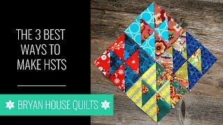 The 3 Best Ways To Make Half Square Triangles
