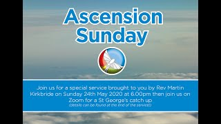 Ascension Sunday Service