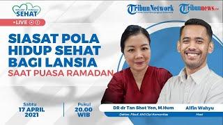 MALAM MINGGU SEHAT: Siasat Pola Hidup Sehat bagi Lansia saat Puasa Ramadan
