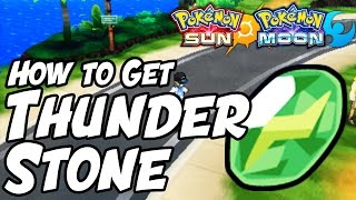 How to Get Thunder Stone Location – Pokémon Sun and Moon Thunder Stone Location