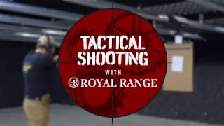 Tactical Shooting At Royal Range!