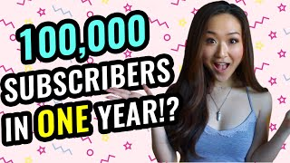 How to Get 100K subscribers on Youtube in 1 year 🎉 (TOP 10 Tips)