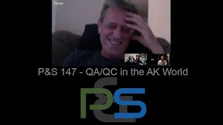 P&S 147 - QA QC in the AK World