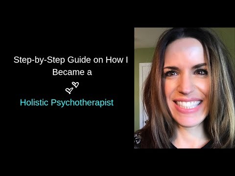 How to Become a Holistic Psychotherapist - YouTube