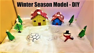 Winter Season Model For School Project Easy | Science School Exhibition