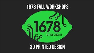 Fall Workshops 2018 - 3D Printed Design